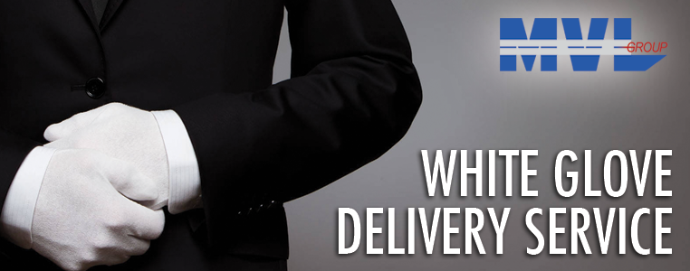 mvl group white glove delivery service